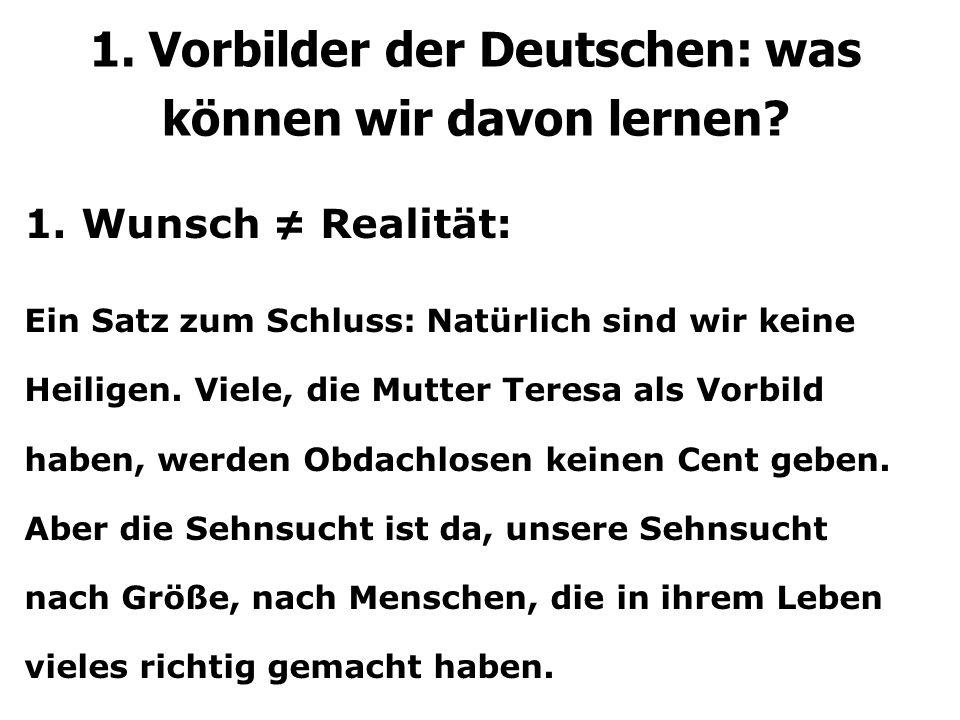 1. Wunsch ≠ Realität: Ein Satz zum Schluss: Natürlich sind wir keine Heiligen.