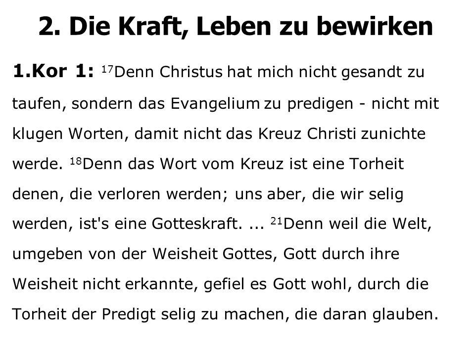 1.Kor 1: 17 Denn Christus hat mich nicht gesandt zu taufen, sondern das Evangelium zu predigen - nicht mit klugen Worten, damit nicht das Kreuz Christi zunichte werde.