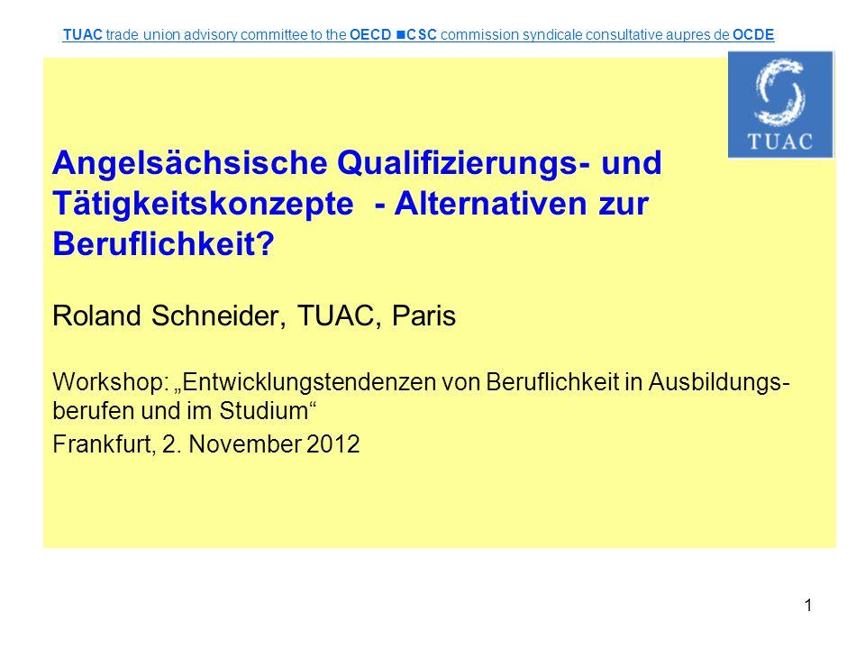 1 Angelsächsische Qualifizierungs- und Tätigkeitskonzepte - Alternativen zur Beruflichkeit.
