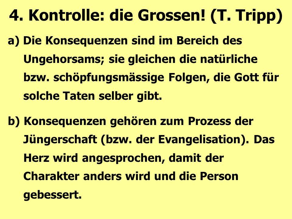 a) Die Konsequenzen sind im Bereich des Ungehorsams; sie gleichen die natürliche bzw. schöpfungsmässige Folgen, die Gott für solche Taten selber gibt.