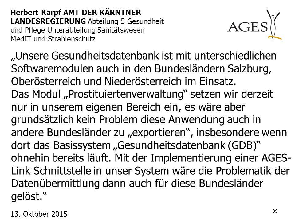 """""""Unsere Gesundheitsdatenbank ist mit unterschiedlichen Softwaremodulen auch in den Bundesländern Salzburg, Oberösterreich und Niederösterreich im Eins"""