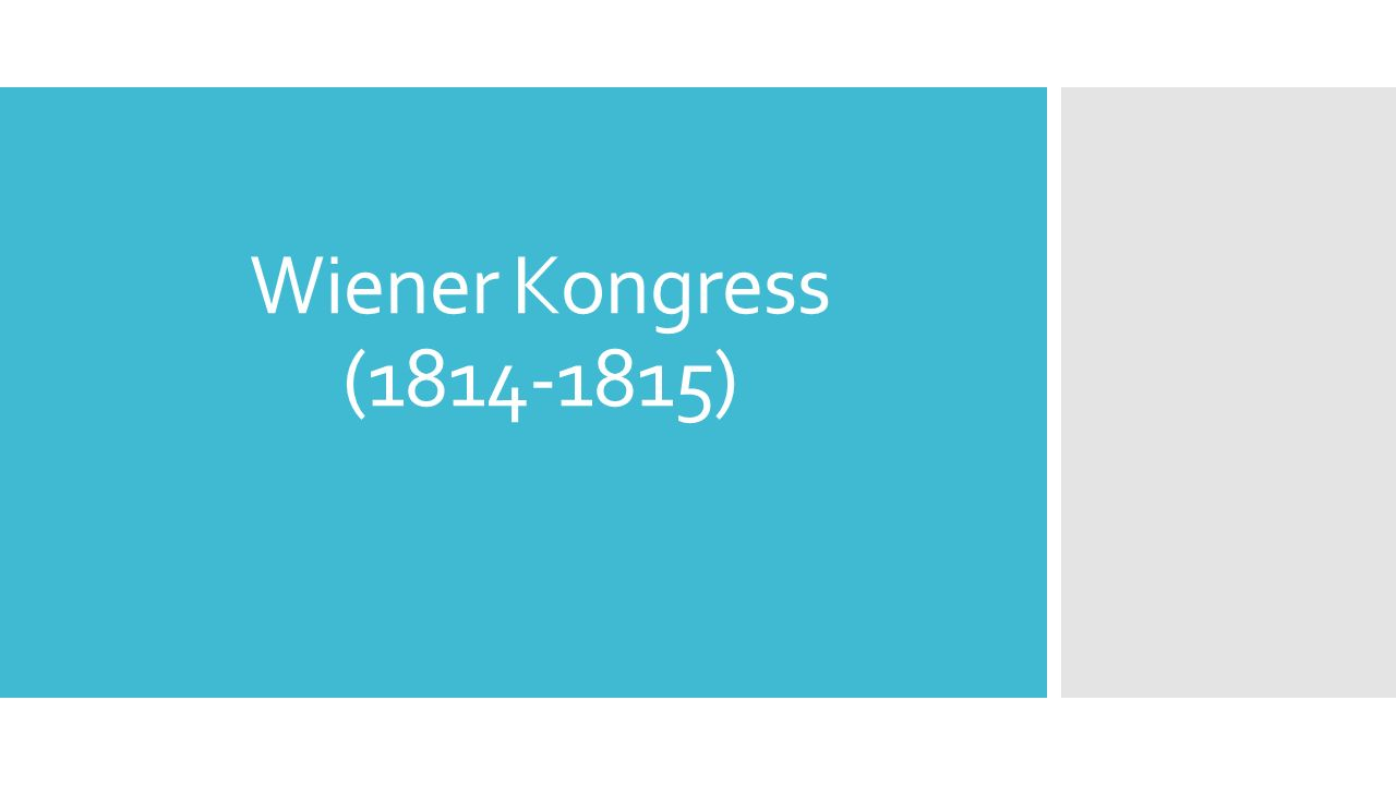 Wiener Kongress (1814-1815)