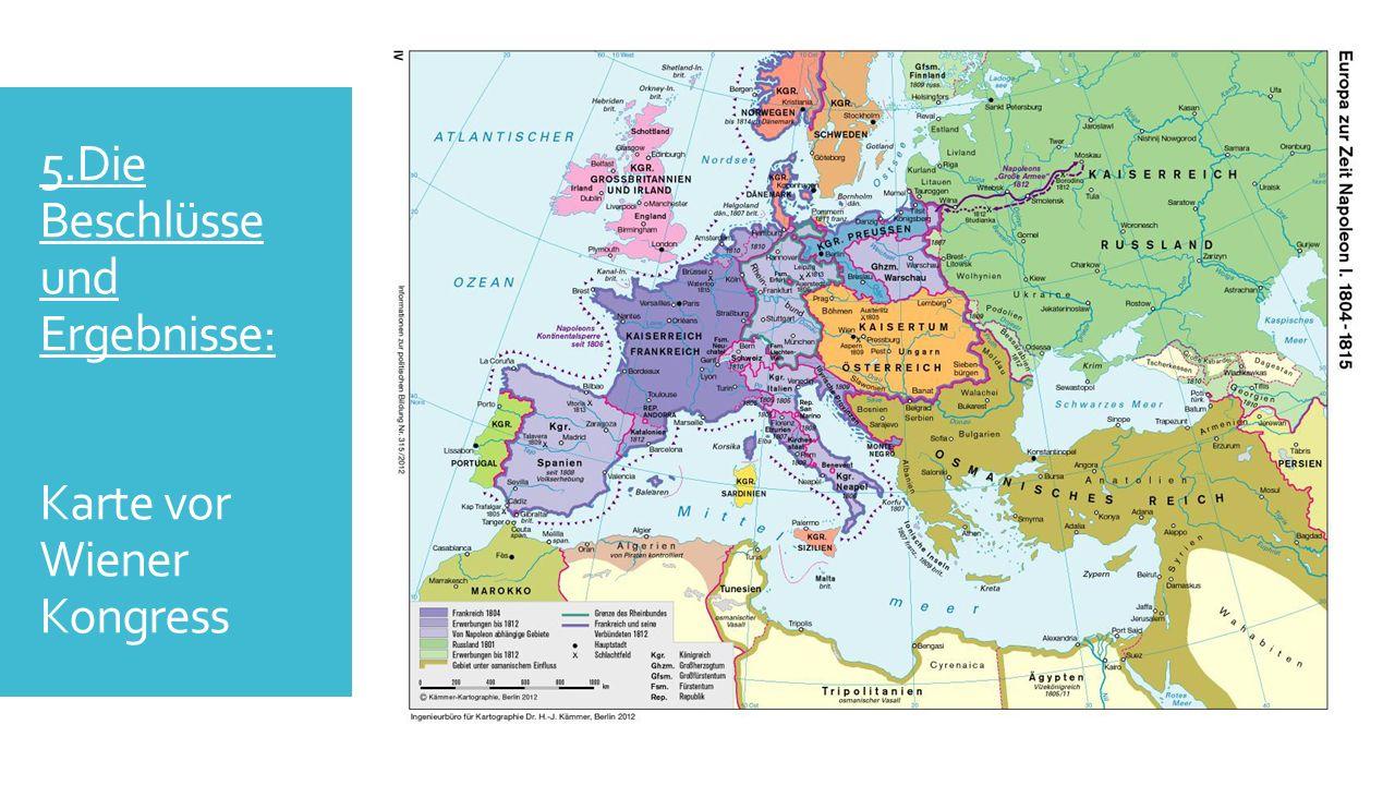 5.Die Beschlüsse und Ergebnisse: Karte vor Napoleon