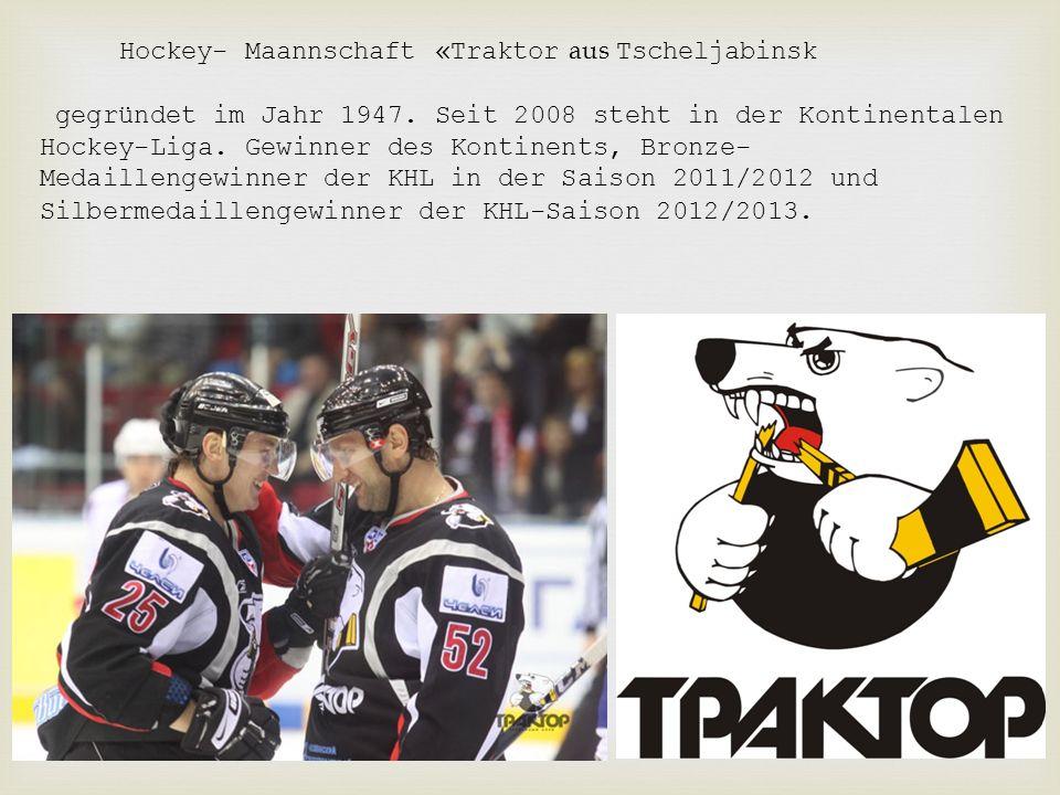 Hockey- Maannschaft «Traktor aus Tscheljabinsk gegründet im Jahr 1947.