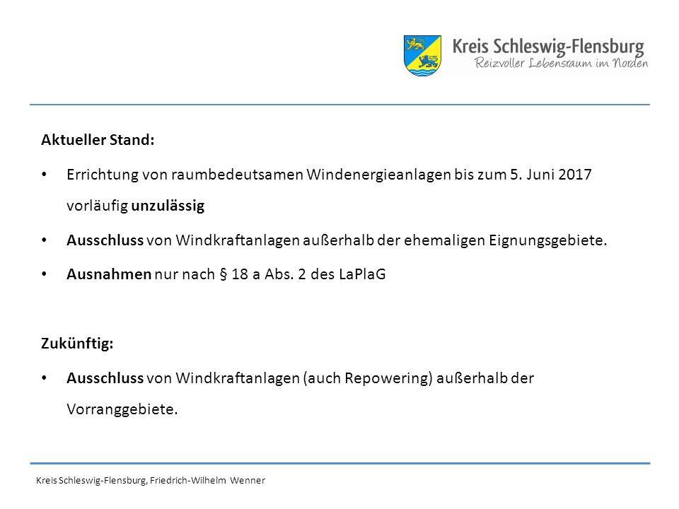 Aktueller Stand: Errichtung von raumbedeutsamen Windenergieanlagen bis zum 5.