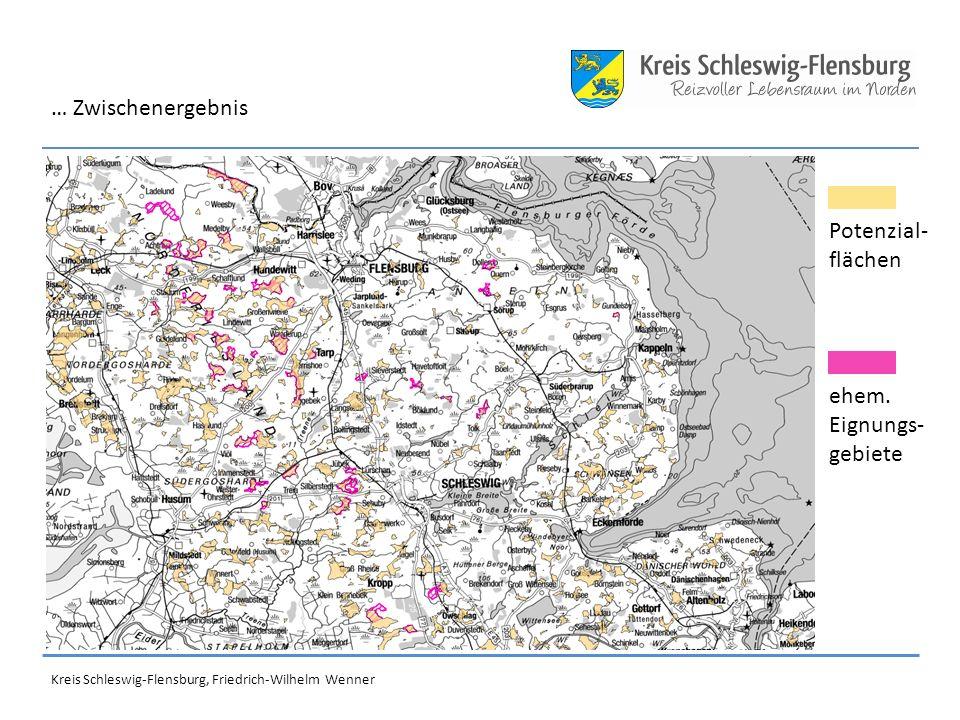 Kreis Schleswig-Flensburg, Friedrich-Wilhelm Wenner Potenzial- flächen ehem.