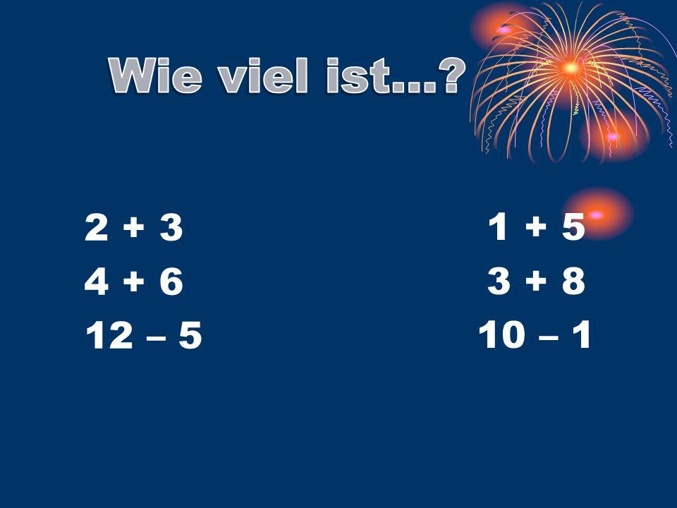 2 + 3 4 + 6 12 – 5 1 + 5 3 + 8 10 – 1