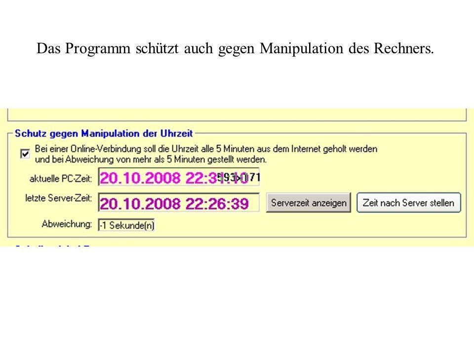 Das Programm schützt auch gegen Manipulation des Rechners.