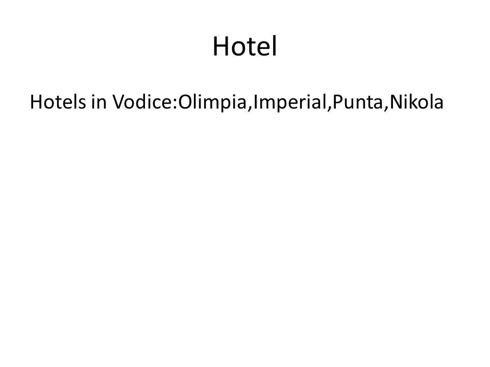 Hotel Hotels in Vodice:Olimpia,Imperial,Punta,Nikola
