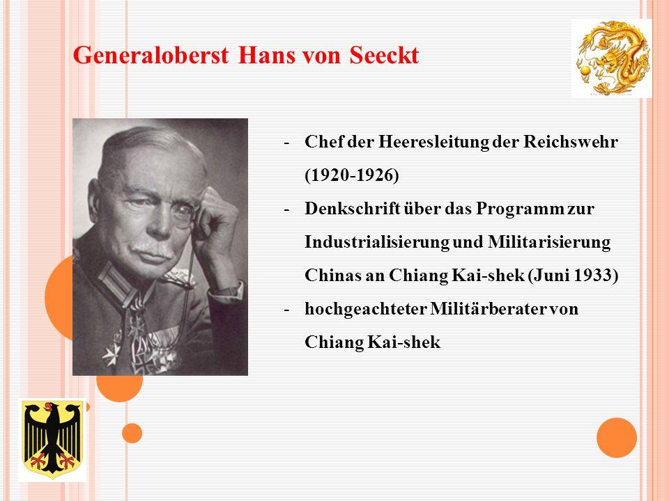 -Chef der Heeresleitung der Reichswehr (1920-1926) -Denkschrift über das Programm zur Industrialisierung und Militarisierung Chinas an Chiang Kai-shek