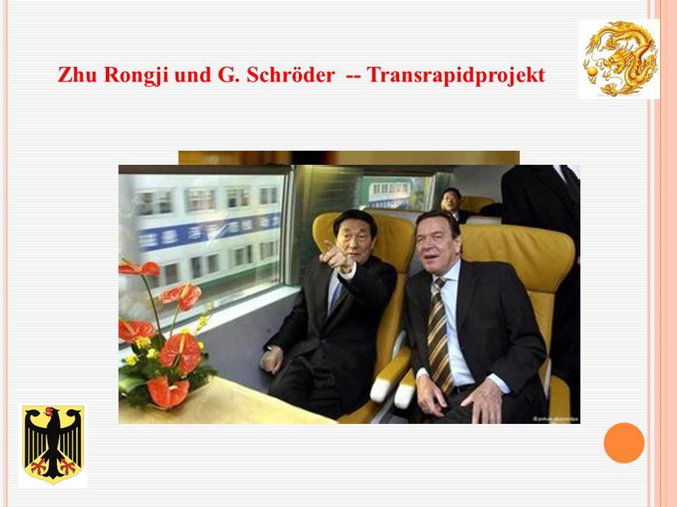 Zhu Rongji und G. Schröder -- Transrapidprojekt