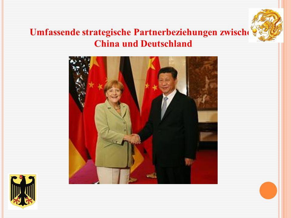 Umfassende strategische Partnerbeziehungen zwischen China und Deutschland