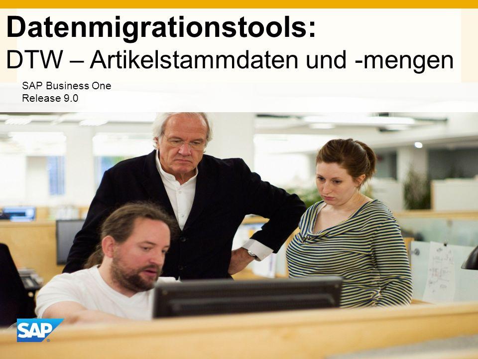 INTERN Datenmigrationstools: DTW – Artikelstammdaten und -mengen SAP Business One Release 9.0