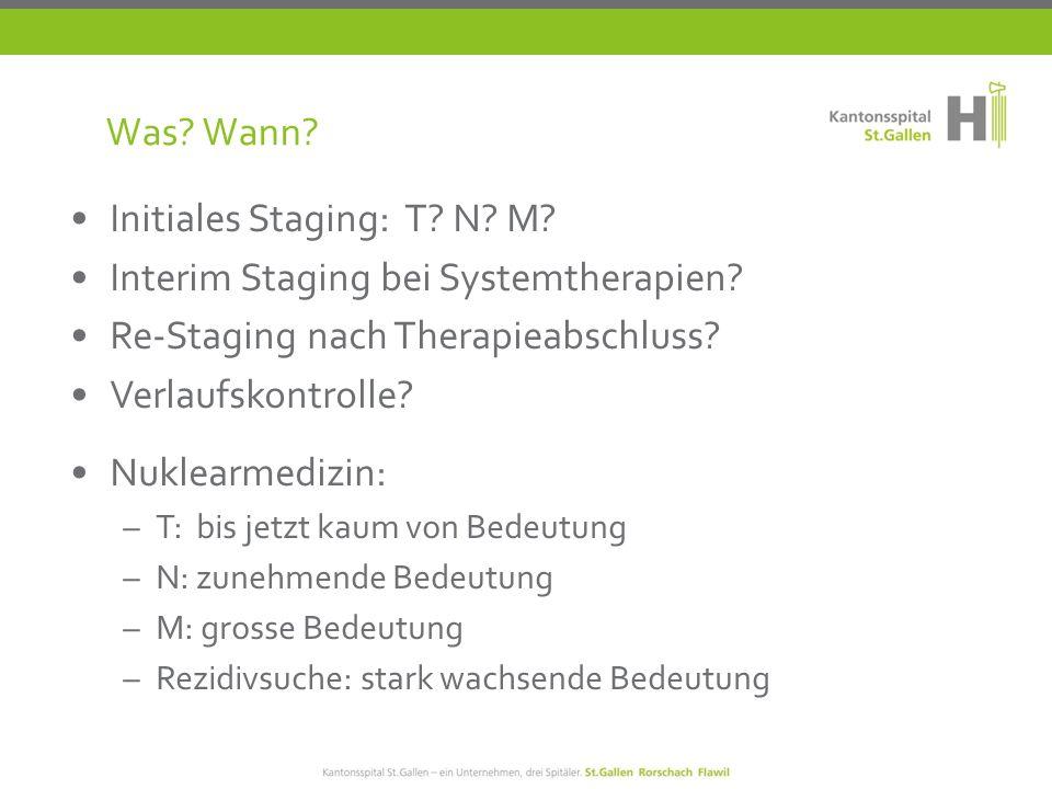 Initiales Staging: T. N. M. Interim Staging bei Systemtherapien.