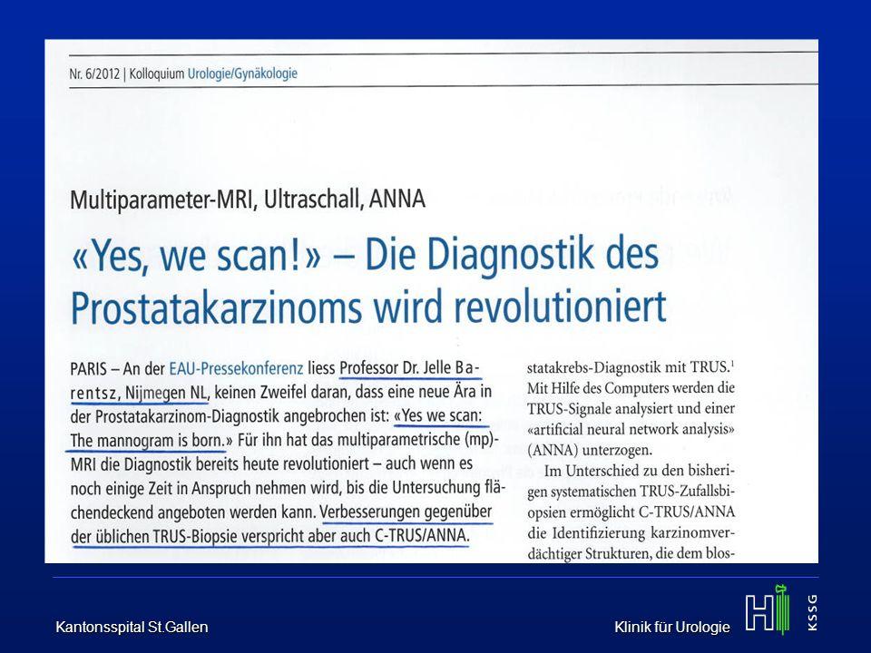 Kantonsspital St.Gallen Klinik für Urologie Puech P et al., Radiology 2013 -PSA 5.3 ng/mL -DRE negativ -1/12 systemat.