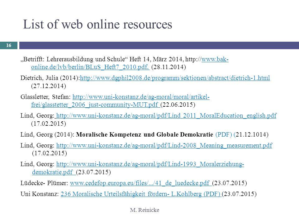 "M. Reinicke 16 ""Betrifft: Lehrerausbildung und Schule"" Heft 14, März 2014, http://www.bak- online.de/lvb/berlin/BLuS_Heft7_2010.pdf, (28.11.2014) Diet"