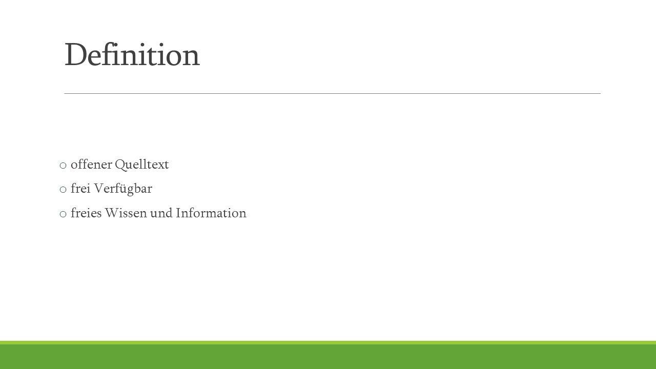 Merkmale  Lesbar  Freie Nutzung/Verteilung  Frei veränderbar  Weitergabe ohne Lizenzgebühren Es wurden also angepasste Open-Source-Lizenzen geschaffen