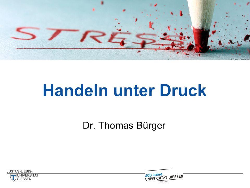 Dr. Thomas Bürger Handeln unter Druck
