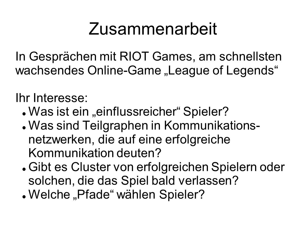 """Zusammenarbeit In Gesprächen mit RIOT Games, am schnellsten wachsendes Online-Game """"League of Legends Ihr Interesse: Was ist ein """"einflussreicher Spieler."""