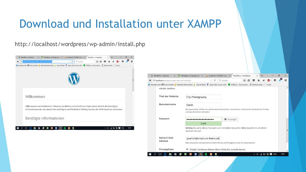 Download und Installation unter XAMPP http://localhost/wordpress/wp-admin/install.php