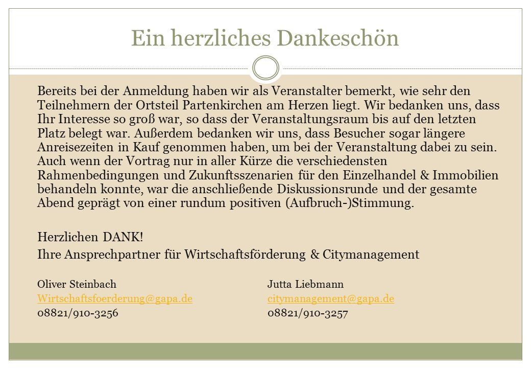 Ein herzliches Dankeschön Bereits bei der Anmeldung haben wir als Veranstalter bemerkt, wie sehr den Teilnehmern der Ortsteil Partenkirchen am Herzen