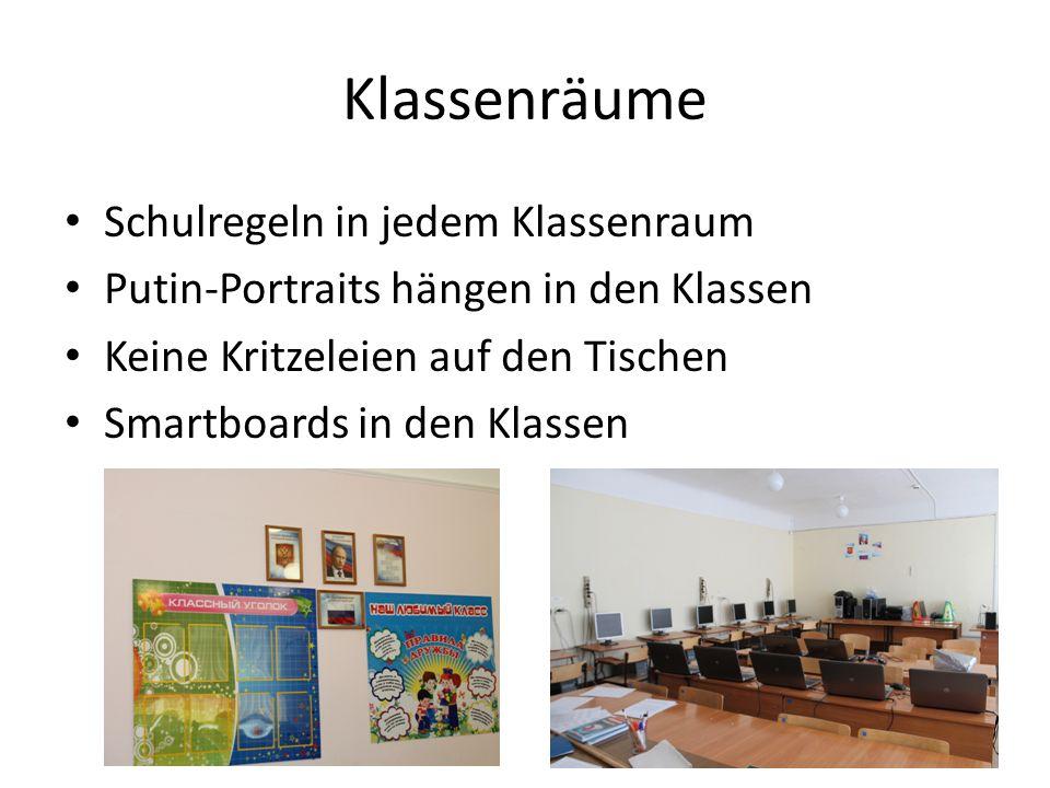 Klassenräume Schulregeln in jedem Klassenraum Putin-Portraits hängen in den Klassen Keine Kritzeleien auf den Tischen Smartboards in den Klassen