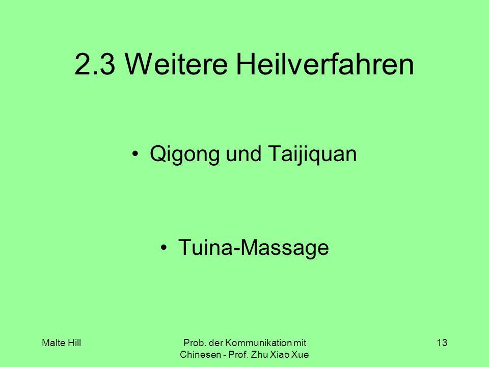 Malte HillProb. der Kommunikation mit Chinesen - Prof.