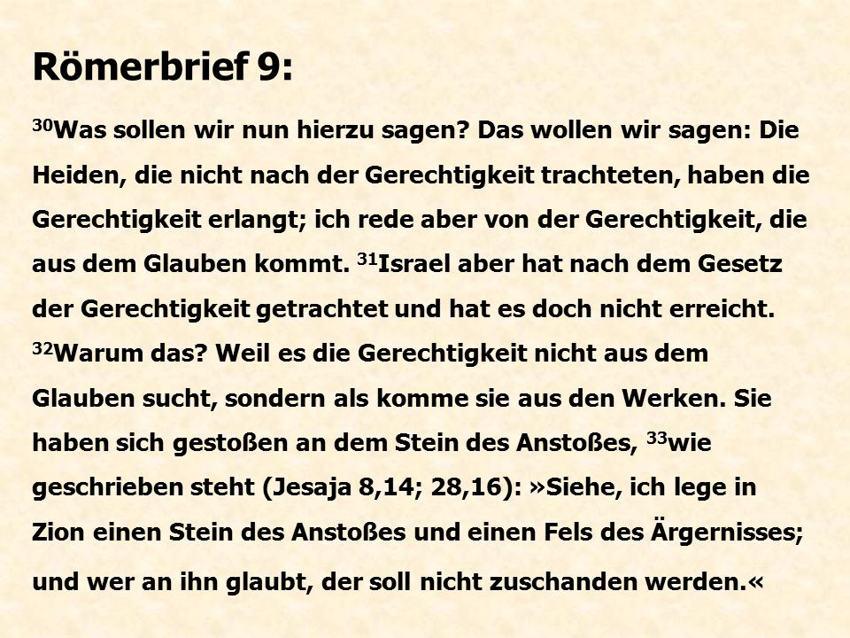 Galaterbrief 3: 12 Das Gesetz aber ist nicht »aus Glauben«, sondern: »der Mensch, der es tut, wird dadurch leben« (3.
