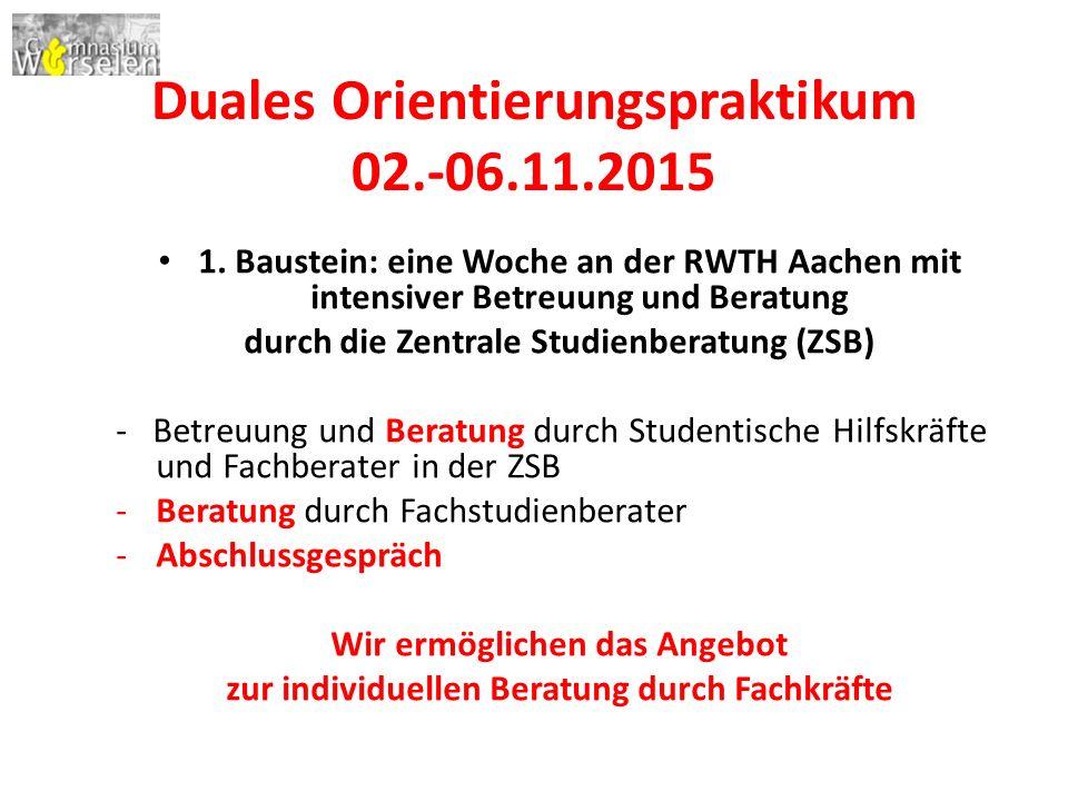 Duales Orientierungspraktikum 02.-06.11.2015 1.