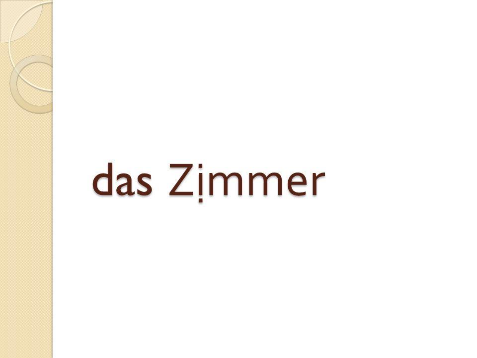 das Z ị mmer