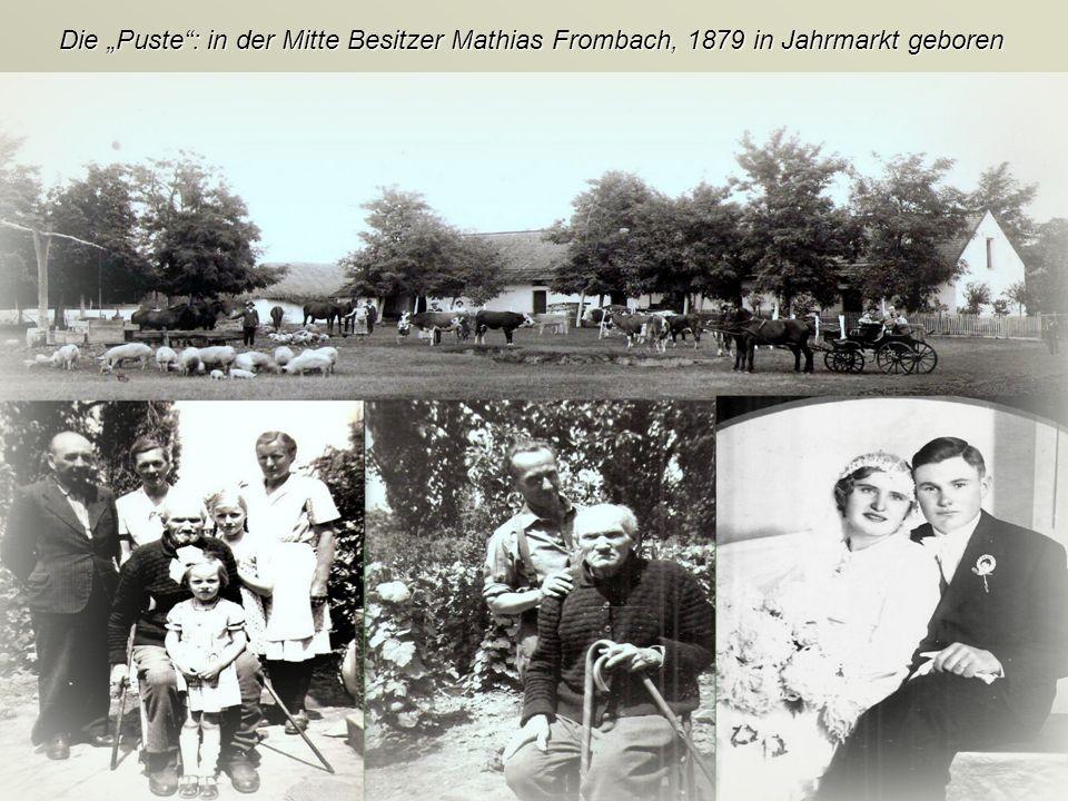 """Die """"Puste : in der Mitte Besitzer Mathias Frombach, 1879 in Jahrmarkt geboren"""