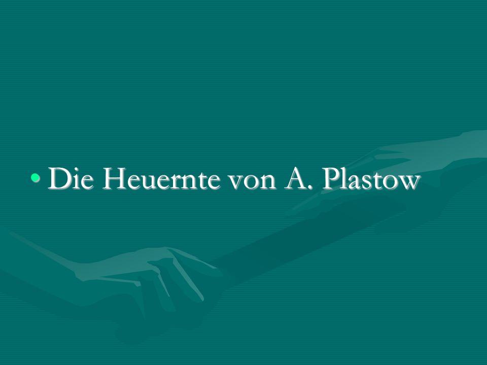 Die Heuernte von A. PlastowDie Heuernte von A. Plastow