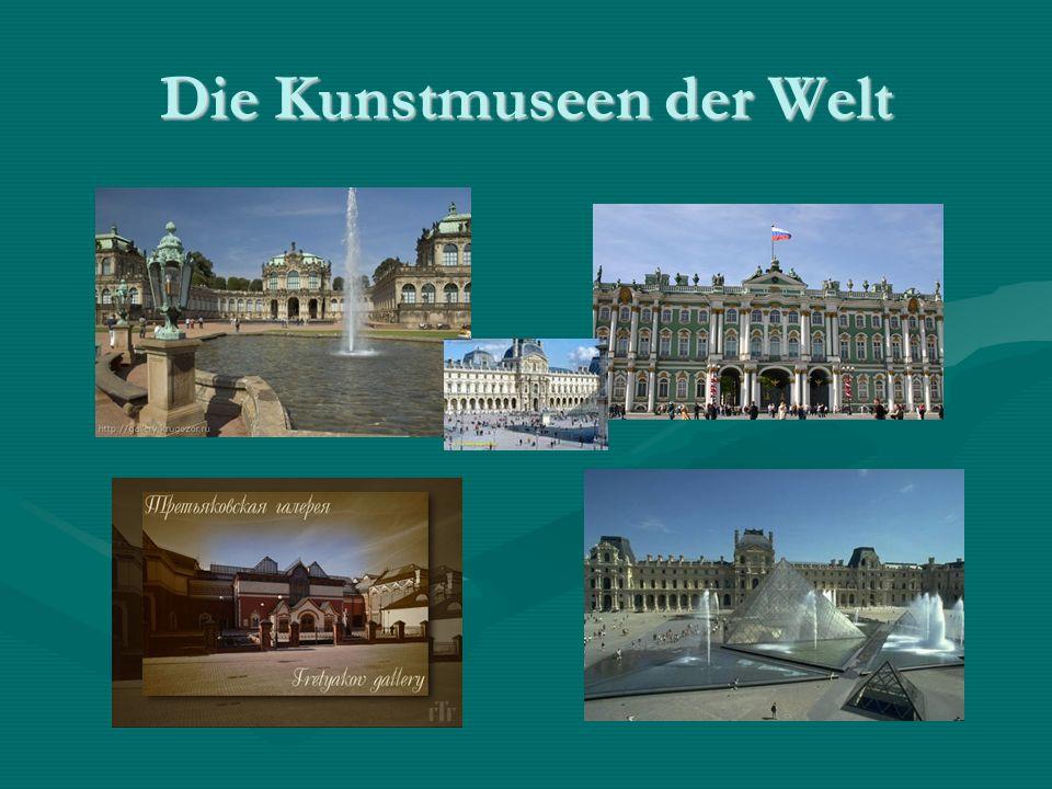 Die Kunstmuseen der Welt