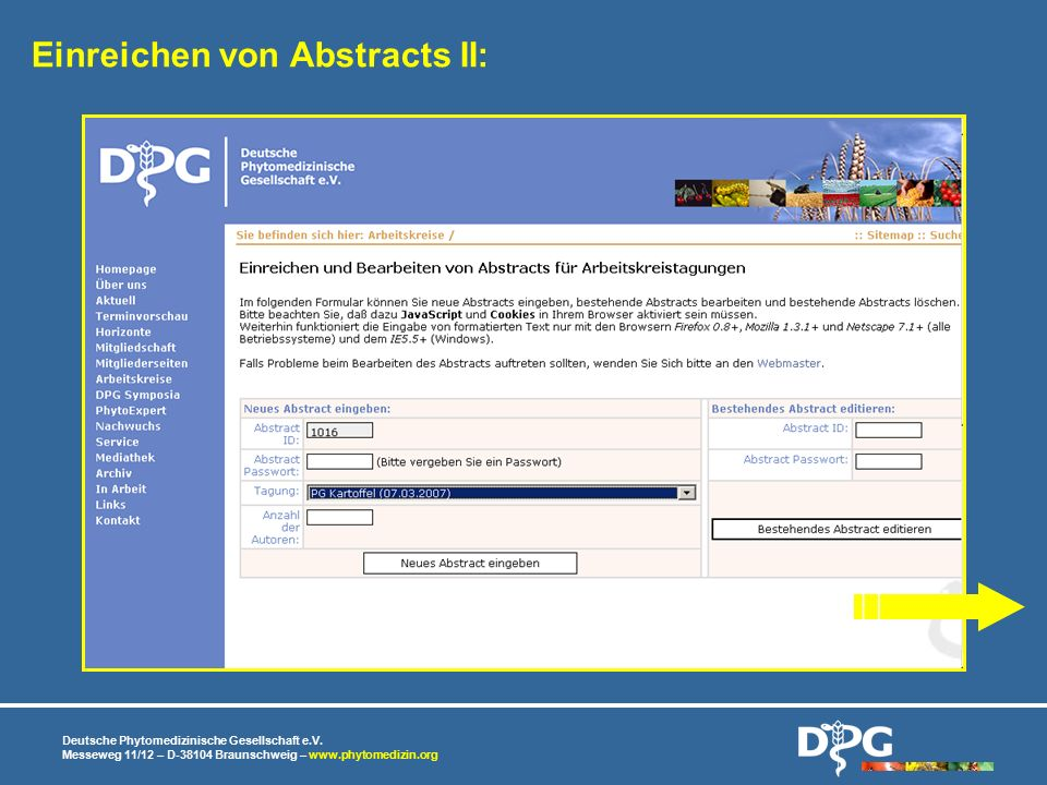 Deutsche Phytomedizinische Gesellschaft e.V. Messeweg 11/12 – D-38104 Braunschweig – www.phytomedizin.org Einreichen von Abstracts II: