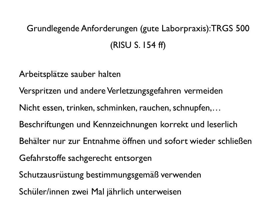 Grundlegende Anforderungen (gute Laborpraxis): TRGS 500 (RISU S.