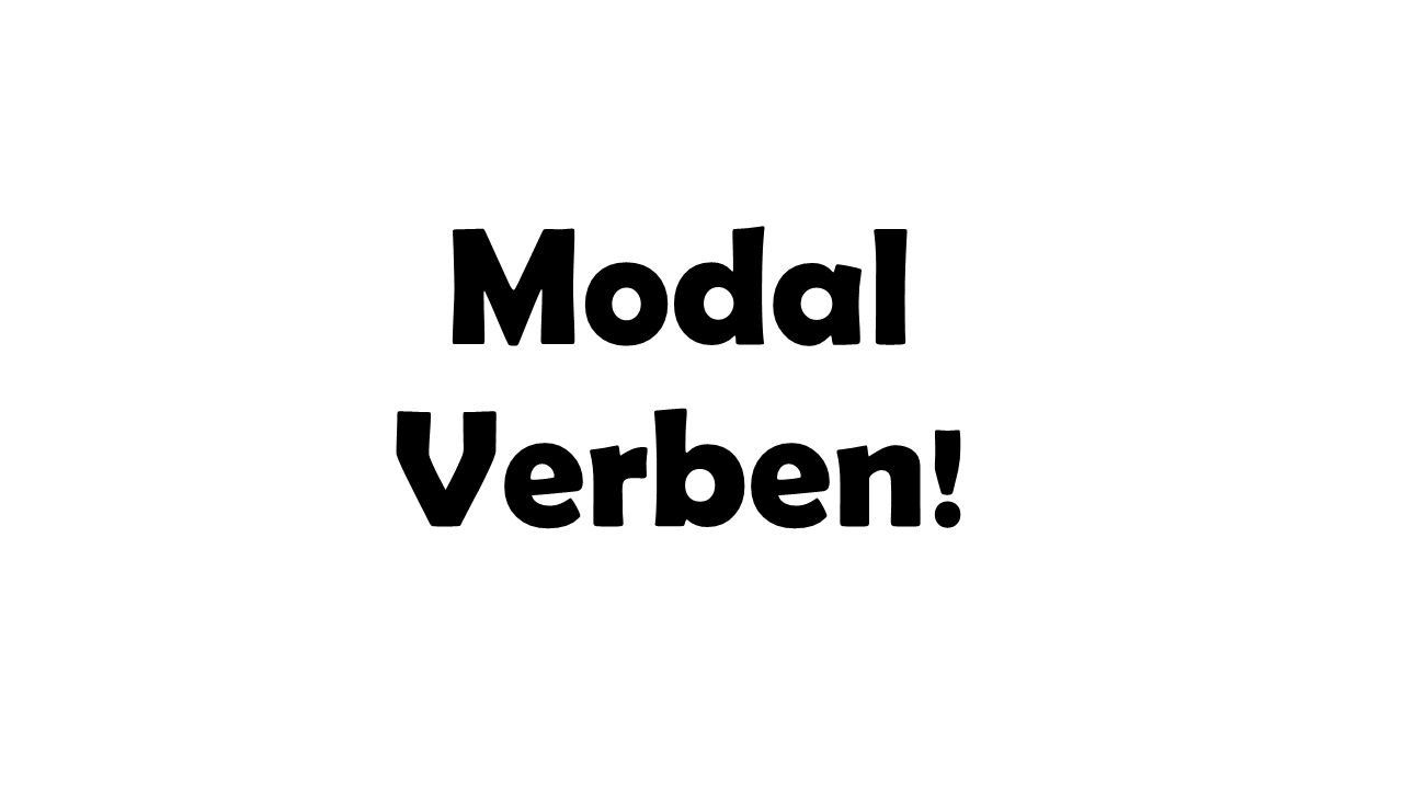 Wiederholen What is an example of a modal verb in English.