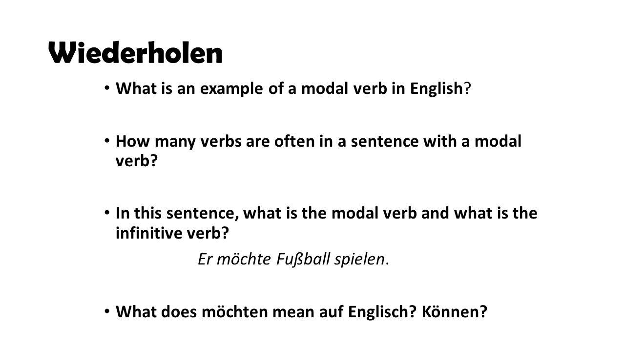 Was ist ein Modal Verb.Ein normales Verb: Ich habe den Kuli.