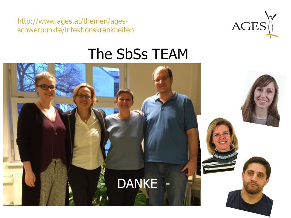 http://www.ages.at/themen/ages- schwerpunkte/infektionskrankheiten The SbSs TEAM - DANKE -