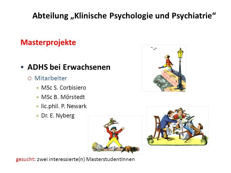 Masterprojekte  ADHS bei Erwachsenen  Mitarbeiter  MSc S.