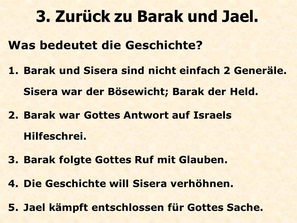 Was bedeutet die Geschichte.3. Zurück zu Barak und Jael.