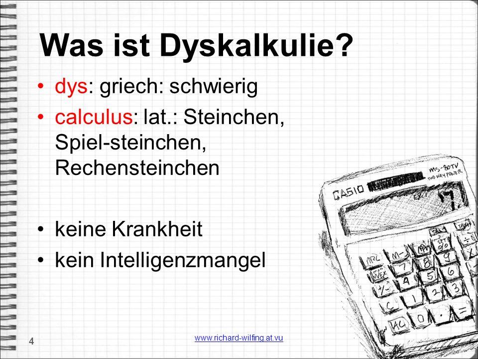 Was ist Dyskalkulie?...ist eine Teilleistungsschwäche auf dem Hintergrund einer normalen Begabung, die sich vor allem im Bereich des rechnerischen Denkens und Handelns auswirkt.
