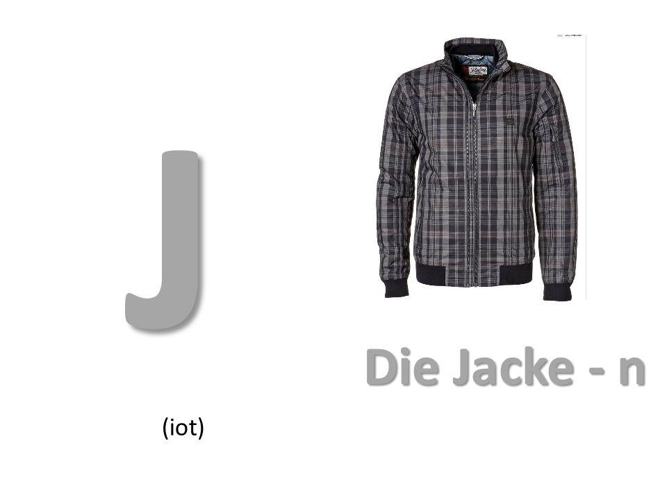 J (iot) Die Jacke - n