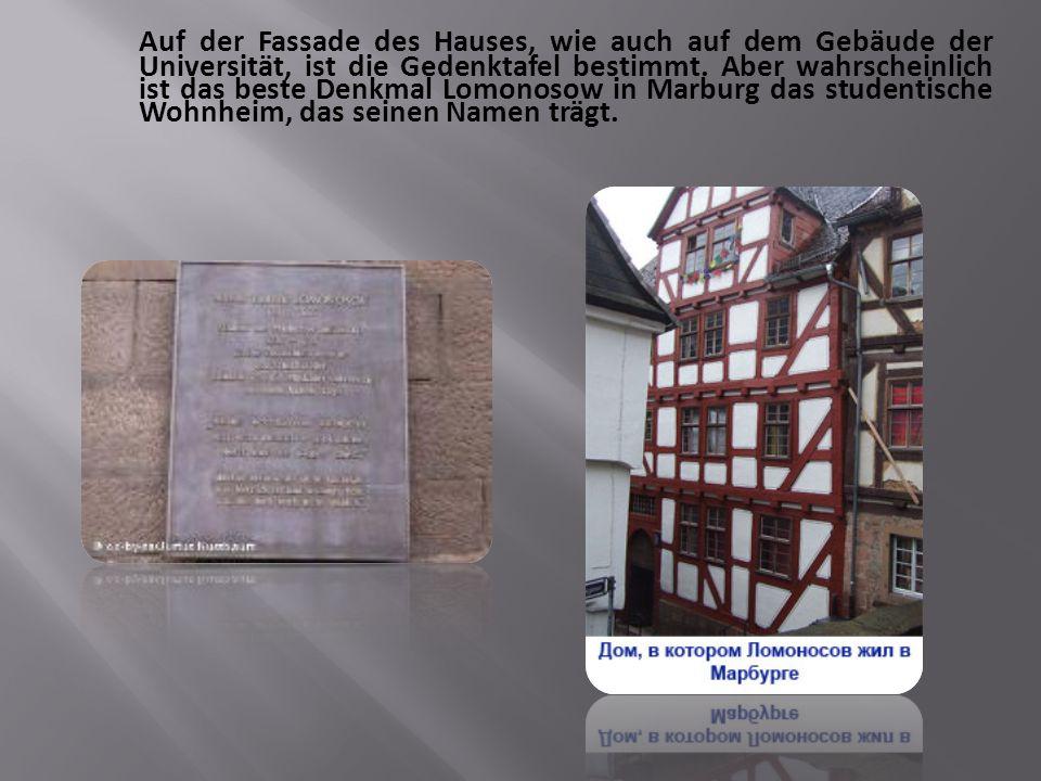 Auf der Fassade des Hauses, wie auch auf dem Gebäude der Universität, ist die Gedenktafel bestimmt.