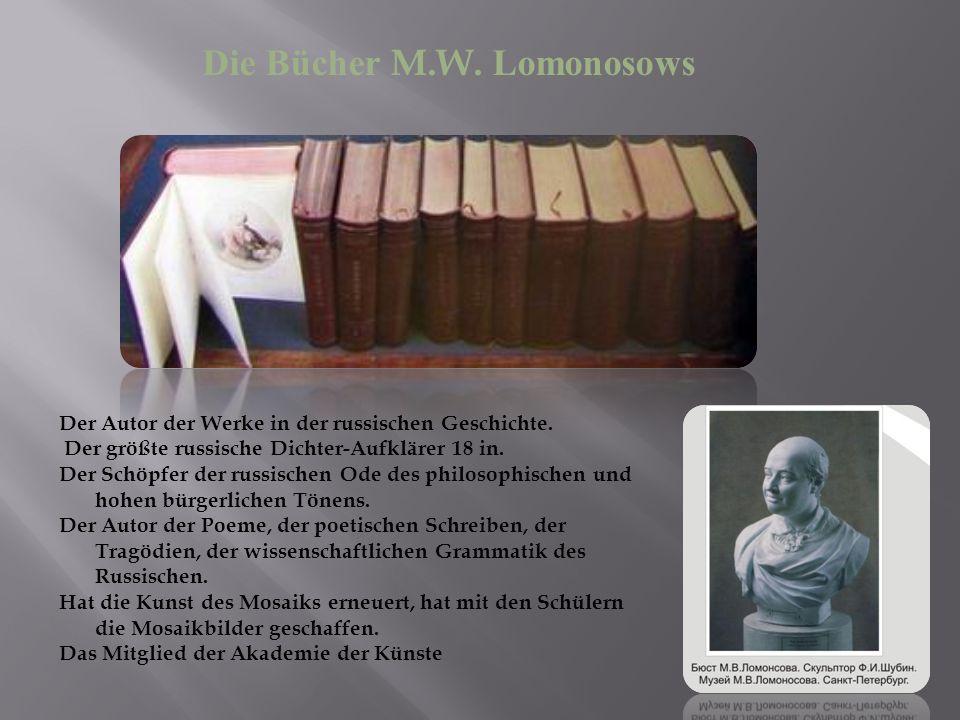 Der Autor der Werke in der russischen Geschichte. Der größte russische Dichter-Aufklärer 18 in.