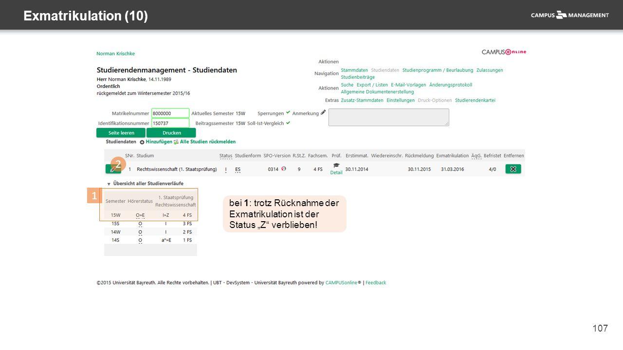 """107 Exmatrikulation (10) 1 bei 1: trotz Rücknahme der Exmatrikulation ist der Status """"Z"""" verblieben! 2"""