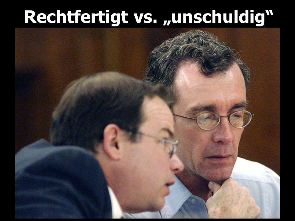"""Rechtfertigt vs. """"unschuldig"""