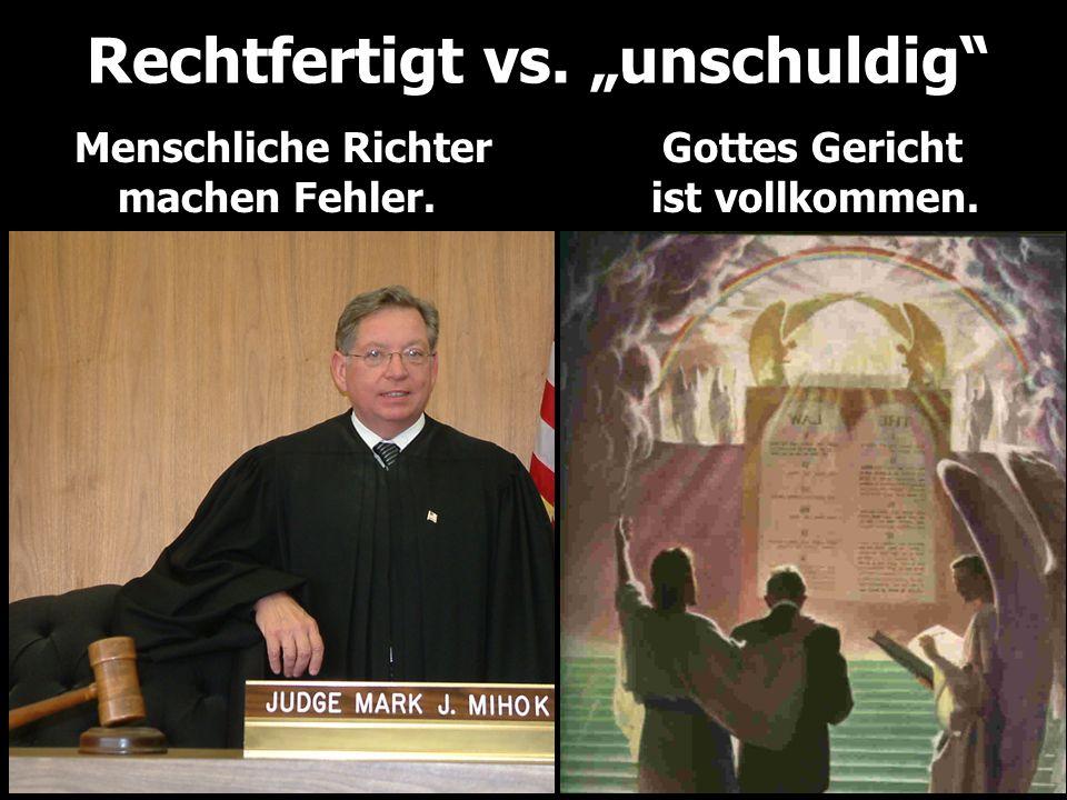 Menschliche RichterGottes Gericht machen Fehler.ist vollkommen.