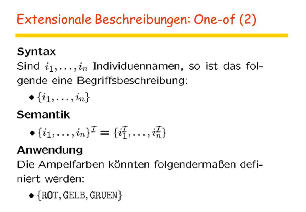 Extensionale Beschreibungen: One-of (2)