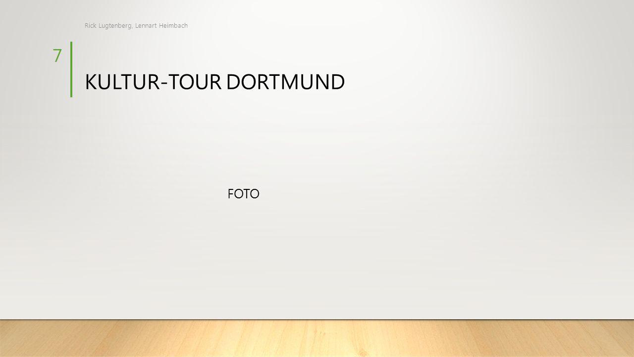 KULTUR-TOUR DORTMUND FOTO Rick Lugtenberg, Lennart Heimbach 7