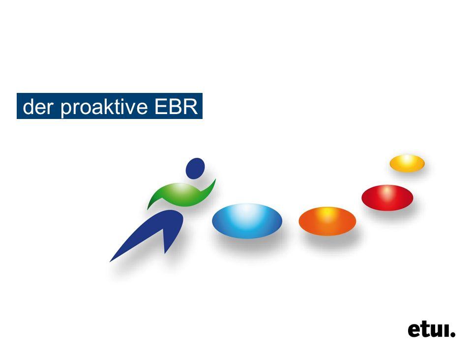 Proaktiver EBR ● EBR-Arbeit, ein Sisyphusjob? 2